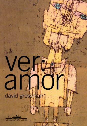 Ver: amor, livro de David Grossman