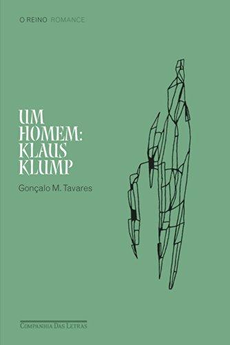 UM HOMEM: KLAUS KLUMP, livro de Gonçalo M. Tavares