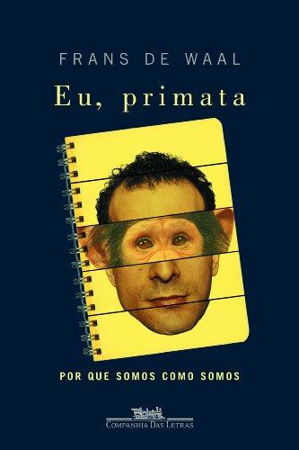 EU PRIMATA, livro de Frans de Waal