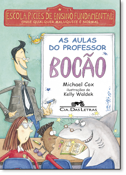 Aulas do Professor Bocão, As, livro de Michael Cox