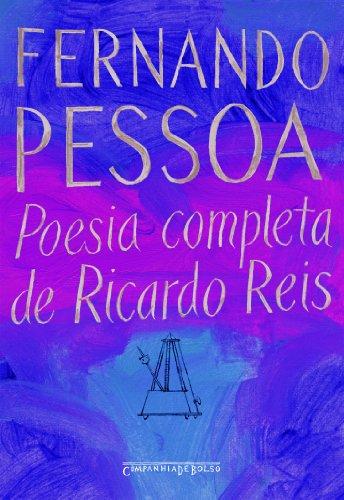 Poesia completa de Ricardo Reis (Edição de Bolso), livro de Fernando Pessoa