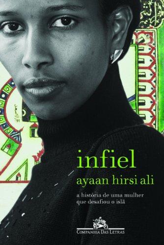 INFIEL, livro de Ayaan Hirsi Ali