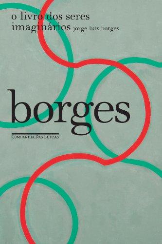 O livro dos seres imaginários, livro de Jorge Luis Borges