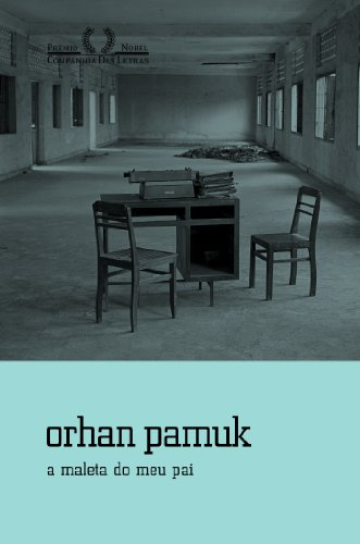 A maleta do meu pai, livro de Orhan Pamuk
