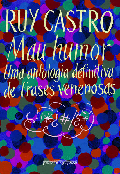 MAU HUMOR (EDIÇÃO DE BOLSO), livro de Ruy Castro
