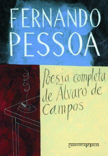 Poesia completa de Álvaro de Campos (Edição de Bolso), livro de Fernando Pessoa
