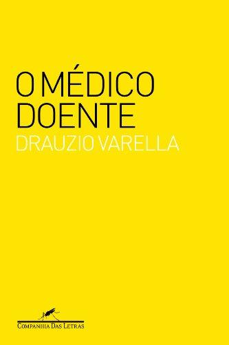 O médico doente, livro de Drauzio Varella