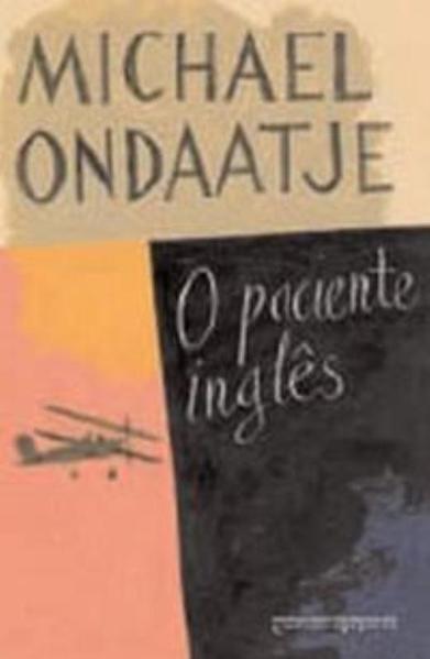 O PACIENTE INGLÊS (EDIÇÃO DE BOLSO), livro de Michael Ondaatje