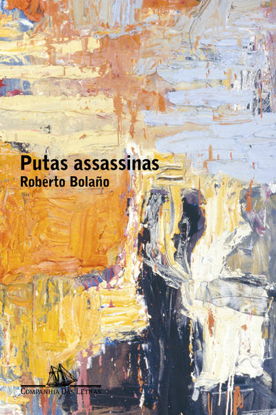 Putas assassinas, livro de Roberto Bolaño