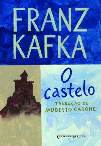 O castelo (Edição de Bolso), livro de Franz Kafka