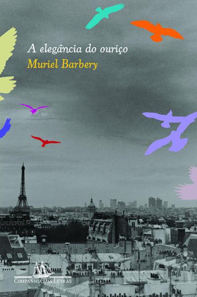 A ELEGÂNCIA DO OURIÇO, livro de Muriel Barbery