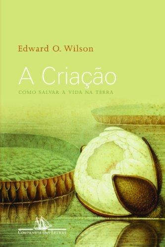 A CRIAÇÃO, livro de Edward O. Wilson