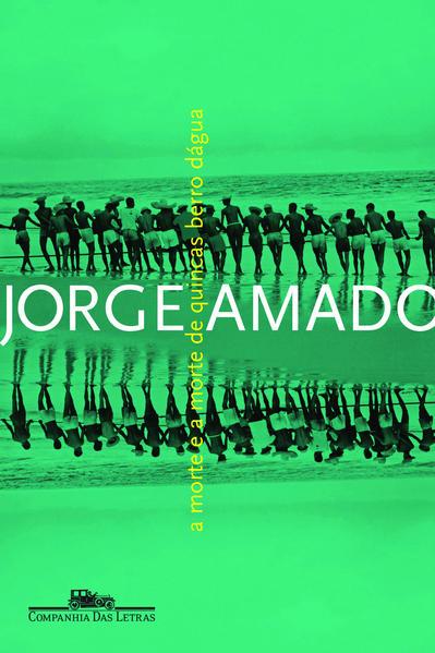 A morte e a morte de Quincas Berro Dágua, livro de Jorge Amado