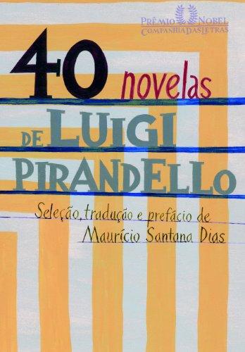 40 NOVELAS DE LUIGI PIRANDELLO, livro de Luigi Pirandello