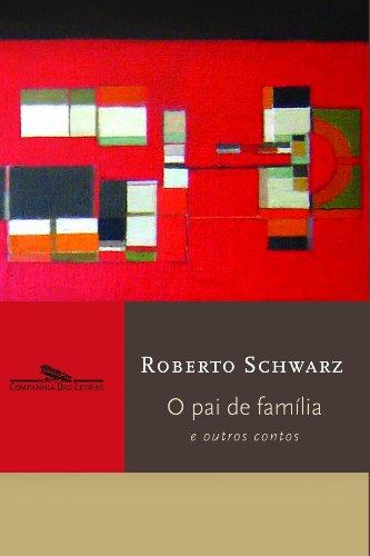 O pai de família e outros estudos, livro de Roberto Schwarz