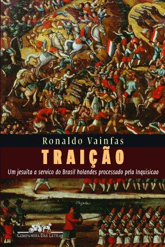 TRAIÇÃO, livro de Ronaldo Vainfas