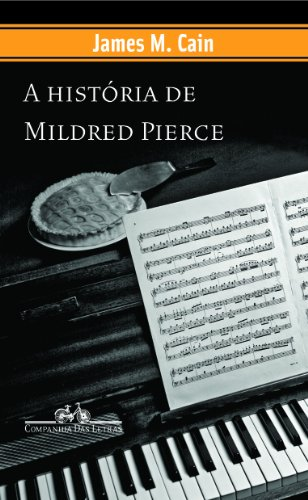 A HISTÓRIA DE MILDRED PIERCE, livro de James M. Cain