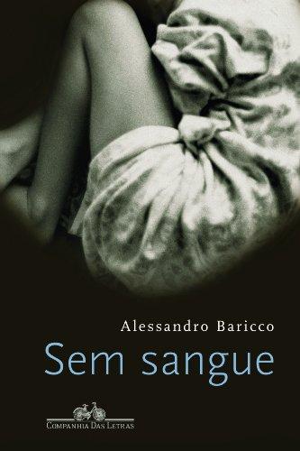 SEM SANGUE, livro de Alessandro Baricco