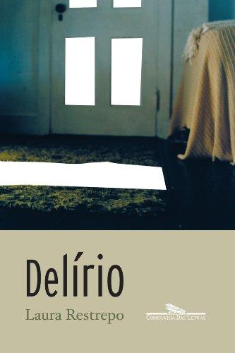 Delírio, livro de Laura Restrepo