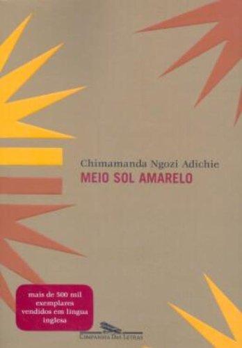 MEIO SOL AMARELO, livro de Chimamanda Ngozi Adichie