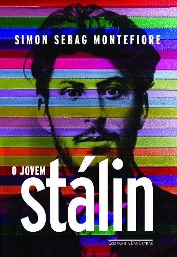O JOVEM STÁLIN, livro de Simon Sebag Montefiore