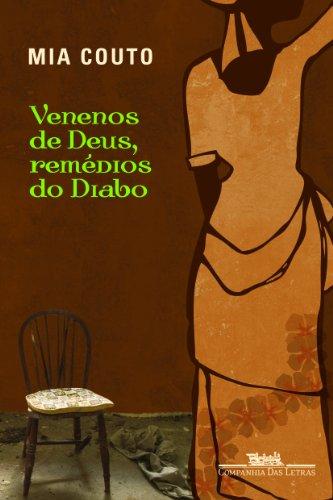 VENENOS DE DEUS REMÉDIOS DO DIABO, livro de Mia Couto