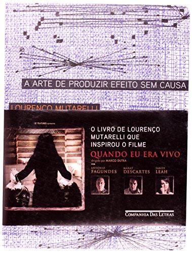 A ARTE DE PRODUZIR EFEITO SEM CAUSA, livro de Lourenço Mutarelli