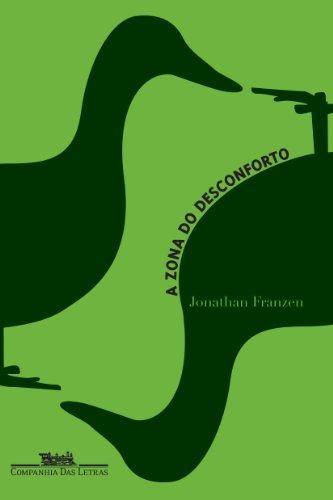 A ZONA DO DESCONFORTO, livro de Jonathan Franzen