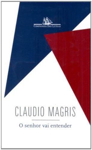 O SENHOR VAI ENTENDER, livro de Claudio Magris
