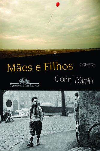 MÃES E FILHOS, livro de Colm Tóibín