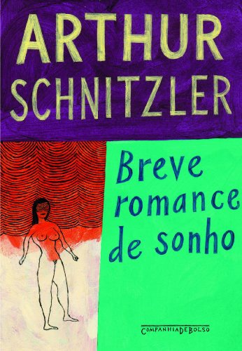BREVE ROMANCE DE SONHO (EDIÇÃO DE BOLSO), livro de Arthur Schnitzler