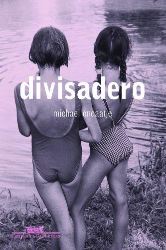 DIVISADERO, livro de Michael Ondaatje
