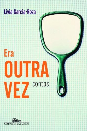ERA OUTRA VEZ, livro de Livia Garcia-Roza