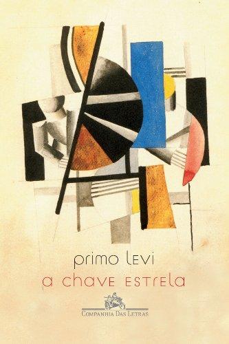 A CHAVE ESTRELA, livro de Primo Levi