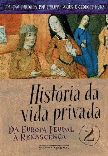 HISTÓRIA DA VIDA PRIVADA VOL. 2 (EDIÇÃO DE BOLSO), livro de Vários Autores