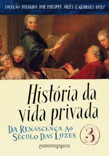 HISTÓRIA DA VIDA PRIVADA VOL. 3 (EDIÇÃO DE BOLSO), livro de Vários Autores