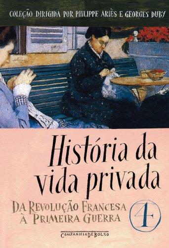 HISTÓRIA DA VIDA PRIVADA VOL. 4 (EDIÇÃO DE BOLSO), livro de Vários Autores