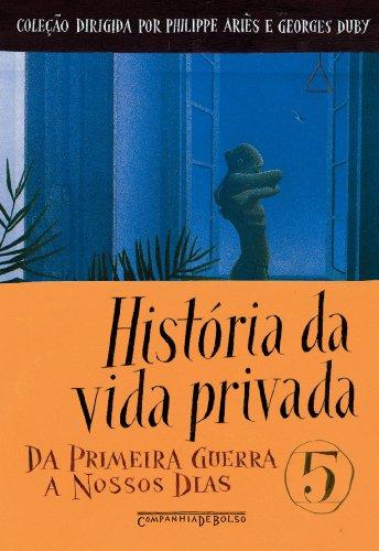 HISTÓRIA DA VIDA PRIVADA VOL. 5 (EDIÇÃO DE BOLSO), livro de Vários Autores