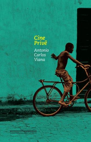 CINE PRIVÊ, livro de Antonio Carlos Viana