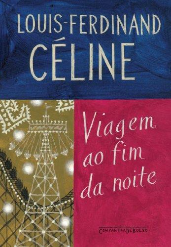 Viagem ao fim da noite (Edição de Bolso), livro de Louis-Ferdinand Céline