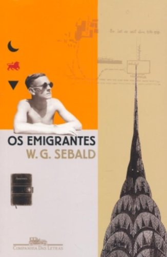 Os emigrantes - Quatro narrativas longas, livro de W. G. Sebald