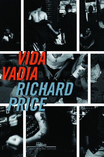 VIDA VADIA, livro de Richard Price