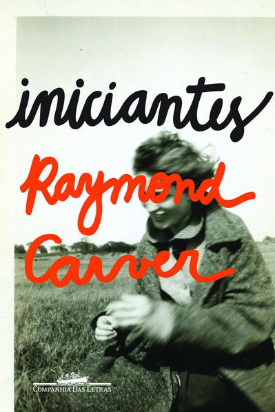 Iniciantes, livro de Raymond Carver