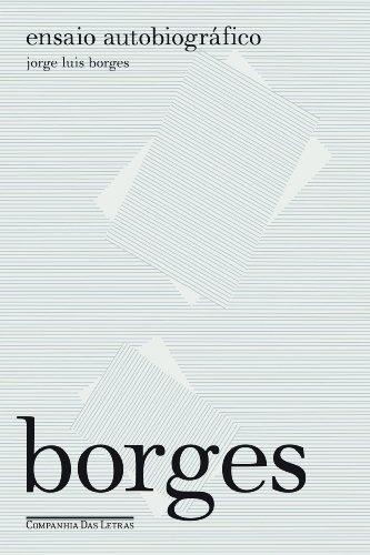Ensaio autobiográfico, livro de Jorge Luis Borges