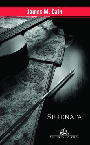 SERENATA, livro de James M. Cain