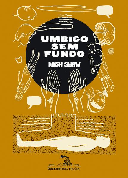 UMBIGO SEM FUNDO, livro de Dash Shaw