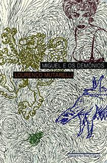 MIGUEL E OS DEMÔNIOS, livro de Lourenço Mutarelli