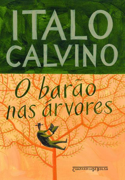 O barão nas árvores (Edição de Bolso), livro de Italo Calvino