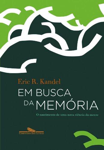 EM BUSCA DA MEMÓRIA, livro de Eric R. Kandel