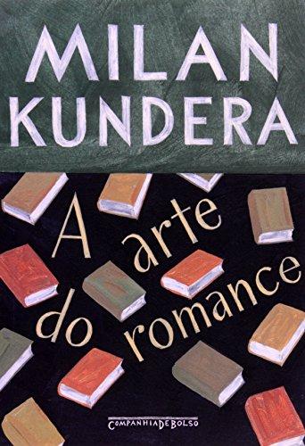 A arte do romance (Edição de Bolso), livro de Milan Kundera